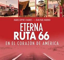 Eterna ruta 66. En el corazón de América